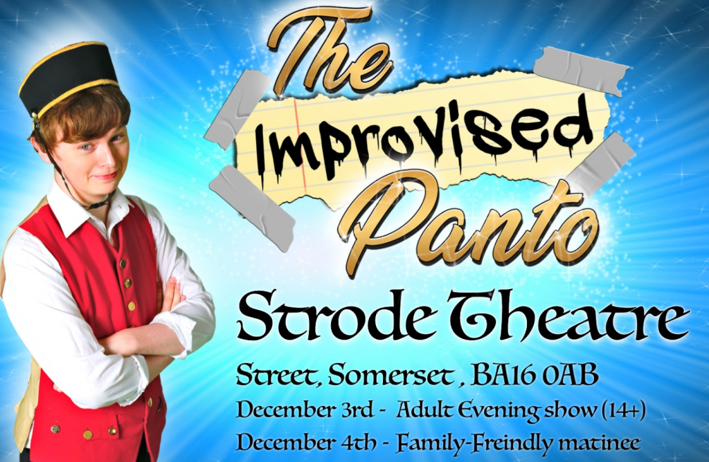 The Improvised Panto, 3rd and 4th December at the Strode Theatre